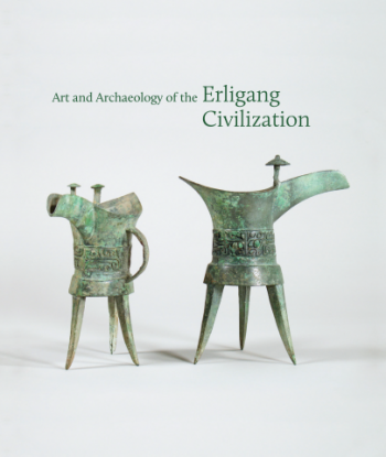 Art and Archaeology of the Erligang Civilization book cover